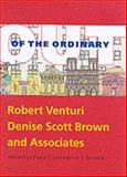 Out of the Ordinary : Robert Venturi, Denise Scott Brown and Associates-Architecture, Urbanism, Design, Brownlee, David and De Long, David, 0300089953
