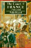 The Court of France 1789-1830, Mansel, Philip, 0521309956