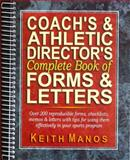 Coach's and Athletic Director's Complete Book of Forms and Letters, Manos, Keith T., 0130869953