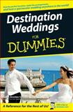 Destination Weddings for Dummies, Susan Breslow Sardone, 0470129956