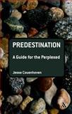 Predestination, Couenhoven, Jesse, 0567629953
