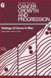Etiology of Cancer in Man, , 089838995X