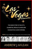 The Las Vegas Chronicles, Andrew James McLean, 0965849953