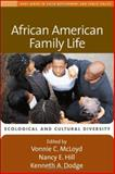 African American Family Life : Ecological and Cultural Diversity, Vonnie C. McLoyd, Nancy E. Hill, Kenneth A. Dodge, 1572309954