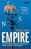 Empire : The British Imperial Experience from 1765 to the Present, Judd, Denis, 1848859953