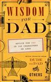 Wisdom for Dad, Hugh Weber, 1939629950