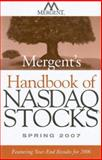 Mergent's Handbook of NASDAQ Stocks : Featuring Year-End Results For 2006, Inc. Mergent, 0470119950