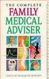 Complete Family Medical Adviser, Martin Edwards, 0572019955