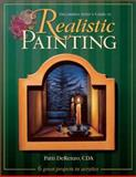 Decorative Artist's Guide to Realistic Painting, Patti DeRenzo, 0891349952