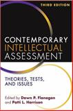 Contemporary Intellectual Assessment : Theories, Tests, and Issues, Flanagan, Dawn P. and Harrison, Patti L., 1609189957