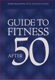 Guide to Fitness after Fifty 9780306309953