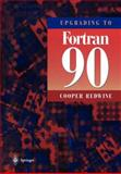 Upgrading to FORTRAN 90, Redwine, Cooper, 0387979956