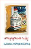 A Squeaky Wheel Gets Oiled, Brenda Duffey, 0615809952