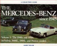 Mercedes since 1945, J. Taylor, 0900549955