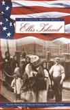 Ellis Island : Ancestors, Guide to Discovery, Tyrrell, Jim, 0916489957