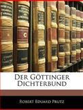 Der Göttinger Dichterbund, Robert Eduard Prutz, 1145459951