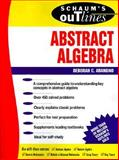 Schaum's Outline of Abstract Algebra, Arangno, Deborah, 0070069956