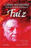 Culture and Identity : Selected English Writings of Faiz, Faiz, Faiz Ahmad and Majeed, Sheema, 0195979958
