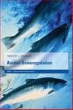 Animal Osmoregulation, Bradley, Tim and Bradley, Timothy J., 0198569955
