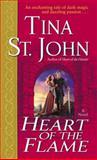 Heart of the Flame, Tina St. John, 0345459954