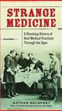 Strange Medicine, Nathan Belofsky, 0399159959