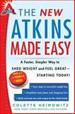 The New Atkins Made Easy, Colette Heimowitz, 1476729956