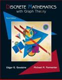 Discrete Mathematics with Graph Theory, Parmenter, Michael M. and Goodaire, Edgar G., 0131679953