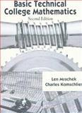 Basic Technical College Mathematics, Mrachek, Leonard and Komschilies, Charles, 013891995X