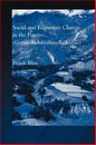 Social and Economic Change in the Pamirs (Gorno-Badakhshan, Tajikistan), Frank Bliss, 0415599954