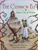 The Crimson ELF, Michael J. Caduto, 1555919952