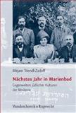 Nachstes Jahr in Marienbad : Gegenwelten judischer Kulturen der Moderne, Triendl-Zadoff, Mirjam, 3525569955
