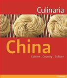 Culinaria China, Kathrin Schlotter and Elke Spielmanns-Rome, 3833149957