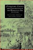 Literature, Science and Exploration in the Romantic Era : Bodies of Knowledge, Fulford, Tim and Lee, Debbie, 0521039959