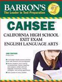Barron's CAHSEE--English Language Arts, Christina Lacie, 0764139959