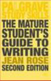 The Mature Student's Guide to Writing, Rose, Jean, 1403989958