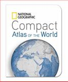 National Geographic Compact Atlas of the World, U. S. National Geographic Society Staff, 1426209959