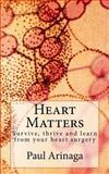 Heart Matters, Paul Arinaga, 1500149950