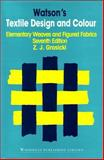 Watson's Textile Design and Colour : Elementary Weaves and Figured Fabrics, Grosicki, Z., 185573995X