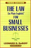 The Law (in Plain English) for Small Businesses, Leonard D. DuBoff, 1880559951
