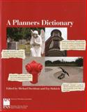 A Planners Dictionary, Michael Davidson and Fay Dolnick, 1884829953