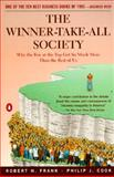 The Winner-Take-All Society, Robert H. Frank and Philip J. Cook, 0140259953