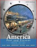 America Past and Present, Volume 2, Divine, Robert A. and Breen, T. H. H., 0205699952