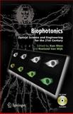 Biophotonics : Optical Science and Engineering for the 21st Century, , 0387249958