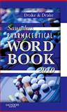 Saunders Pharmaceutical Word Book 2010, Drake, Ellen, 1437709958