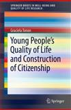 Young People's Quality of Life and Construction of Citizenship, Tonon, Graciela, 9400729952
