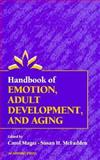Handbook of Emotion, Adult Development, and Aging, , 0124649955