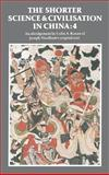 The Shorter Science and Civilisation in China, Ronan, Colin A., 0521329957