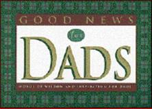 Good News for Dads, , 0891079955