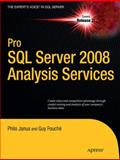 Pro SQL Server 2008 Analysis Services, Janus, Philo and Fouche, Guy, 1430219955