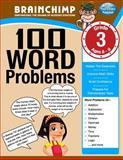 100 Word Problems : Grade 3 Math Workbook, BrainChimp, 1490309950